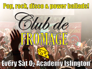 Club de Fromage. Photo courtesy of O2 Islington