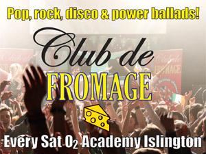 Club de Fromage. Photo courtesy of O2 Islington